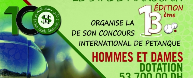 13e edition du tournoi international de pétanque du stade marocain le 19 & 20/10/2019